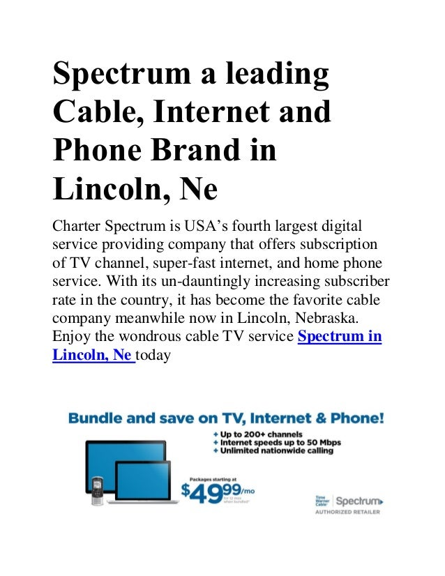 The fantastic deals and services of spectrum in lincoln, ne