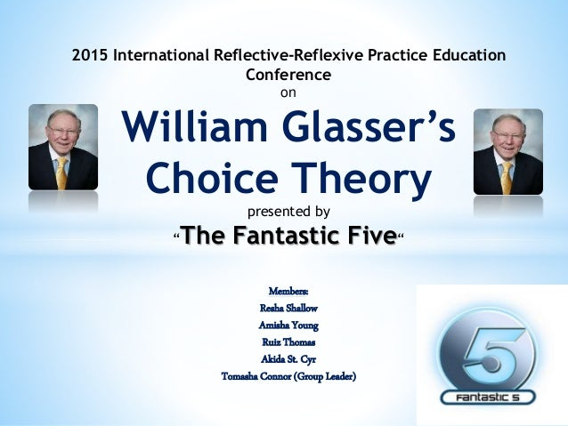 """2015 International Reflective-Reflexive Practice Education Conference on William Glasser's Choice Theory presented by """"The..."""