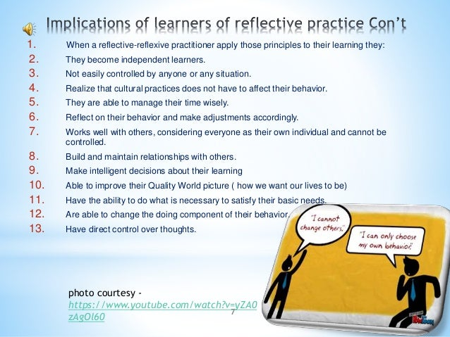 7 1. When a reflective-reflexive practitioner apply those principles to their learning they: 2. They become independent le...