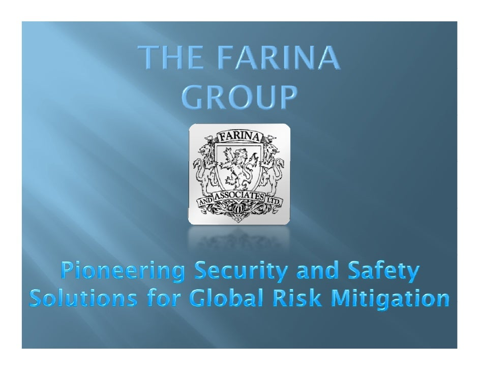 Farina and Associates, Ltd – Security and safety to the             Associates Ltd. hospitality and tourism industries. Tr...