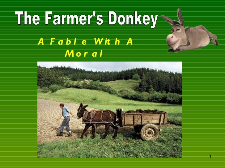 The Farmer's Donkey A Fable With A Moral