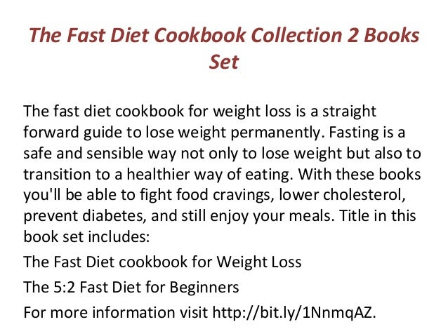 The Fast Diet Cookbook Collection 2 Books Set The Fast Diet Cookbook For Weight Loss Is A Straight Forward Guide To