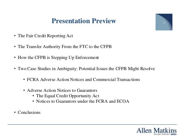 The Fcra Ecoa And The Consumer Financial Protection Bureau