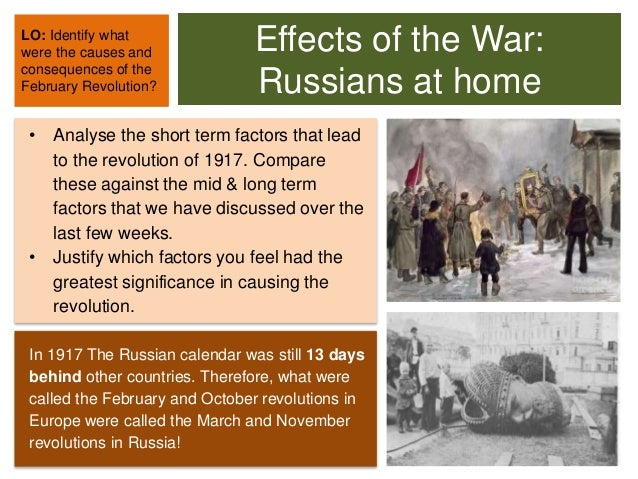 a report on the causes and consequences of the russian revolution in 1917 The russian revolution was actually a series of revolutions in 1917 that ultimately resulted in the overthrow of tsar nicholas ii and the establishment of a communist government.