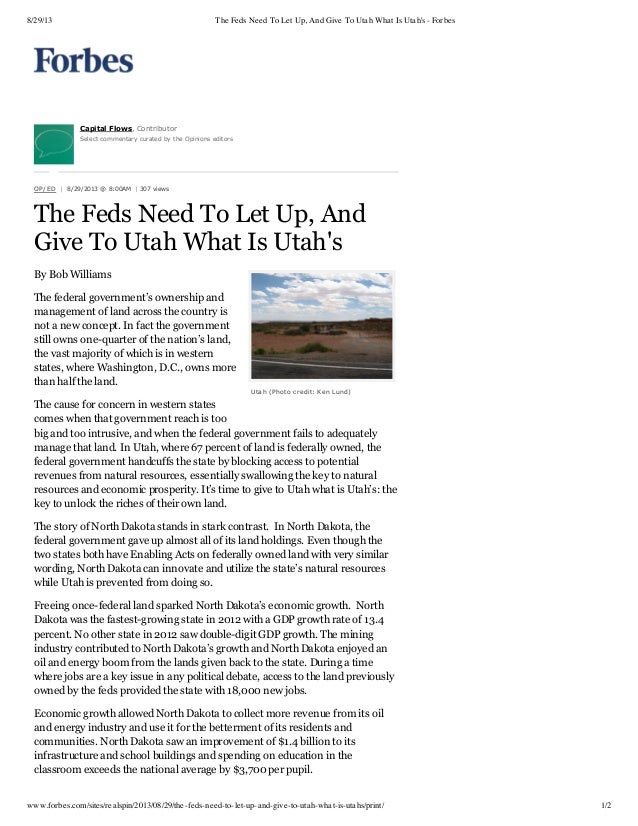 8/29/13  The Feds Need To Let Up, And Give To Utah What Is Utah's - Forbes  CapitalFlows,Contributor Selectcommentaryc...