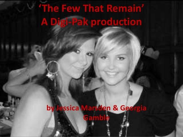 'The Few That Remain' A Digi-Pak production by Jessica Marsden & Georgia Gamble