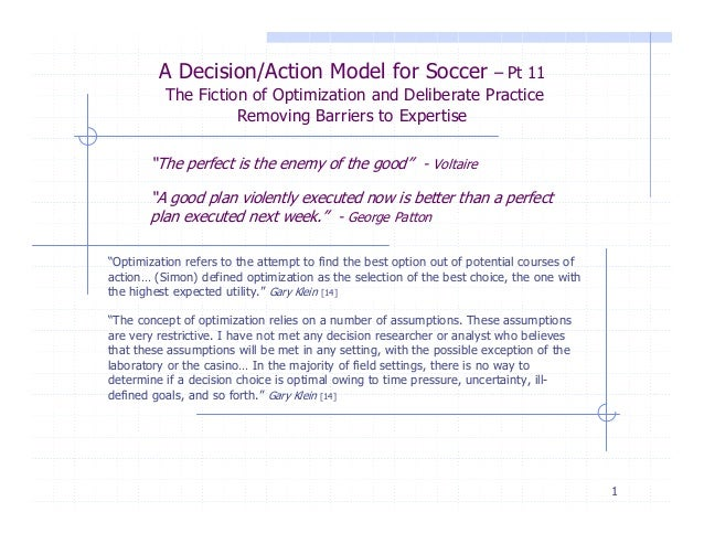 A Decision/Action Model for Soccer  – Pt 11  The Fiction of Optimization and Deliberate Practice Removing Barriers to Expe...