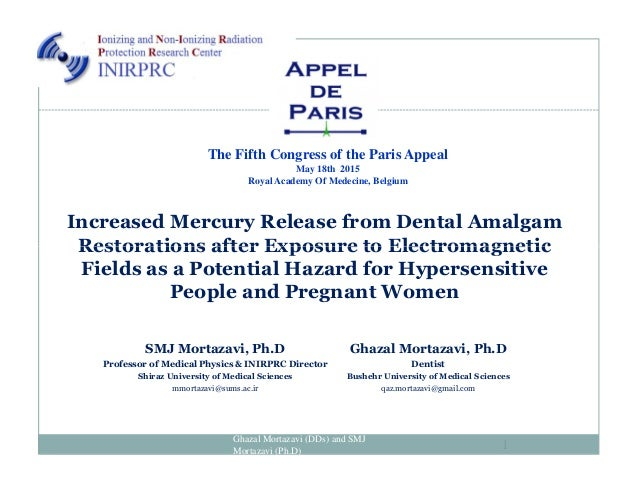Increased Mercury Release from Dental Amalgam Restorations after Exposure to Electromagnetic The Fifth Congress of the Par...