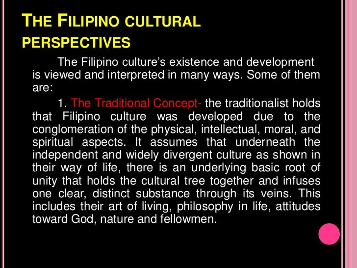 values philippine culture and filipino Integration of the arts with other values and functions they are not  hence, contemporary artists in the philippines – even those schooled in.