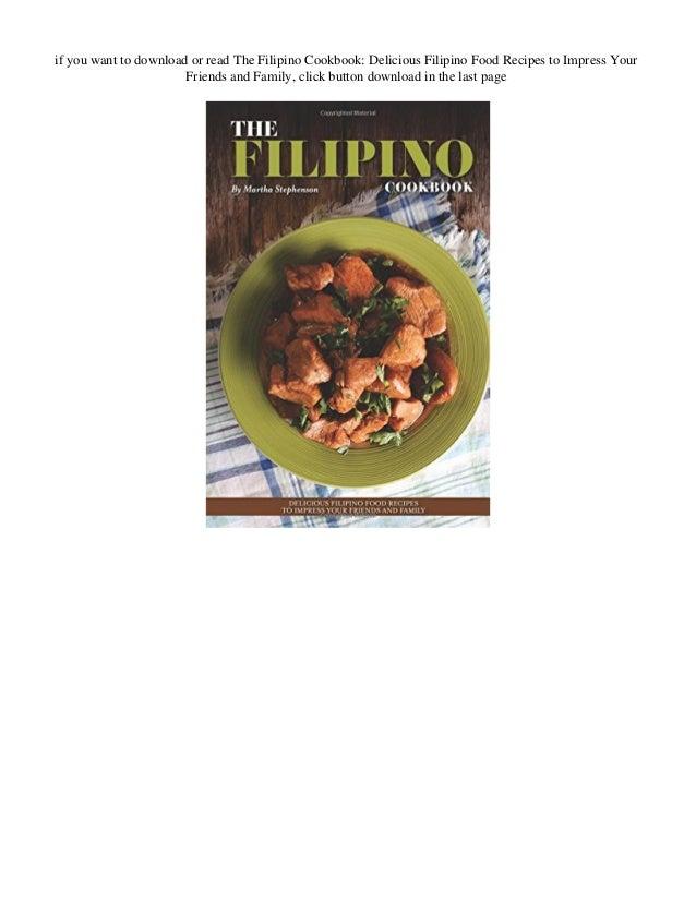 Download The Filipino Cookbook Delicious Filipino Food Recipes To