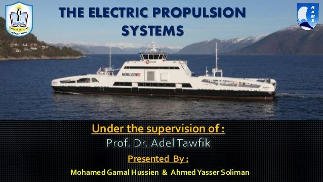 The Electric Propulsion Systems