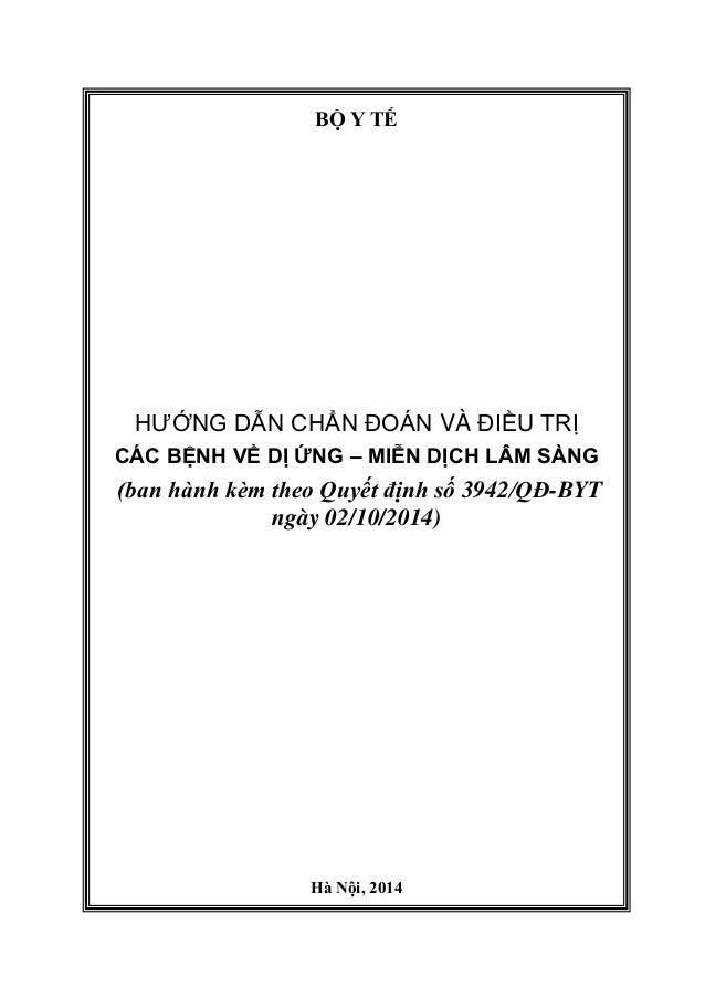 BỘ Y TẾ HƯỚNG DẪN CHẨN ĐOÁN VÀ ĐIỀU TRỊ CÁC BỆNH VỀ DỊ ỨNG – MIỄN DỊCH LÂM SÀNG (ban hành kèm theo Quyết định số 3942/QĐ-B...