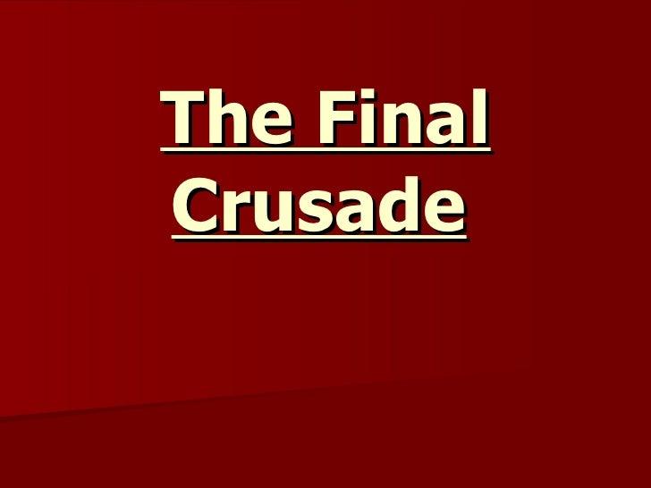 The Final Crusade