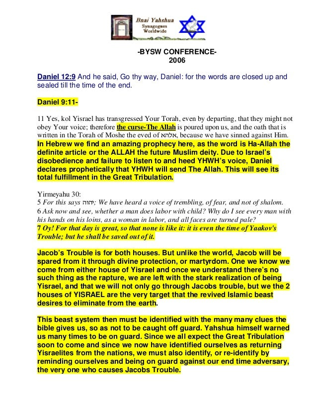 -BYSW CONFERENCE-                                         2006Daniel 12:9 And he said, Go thy way, Daniel: for the words a...