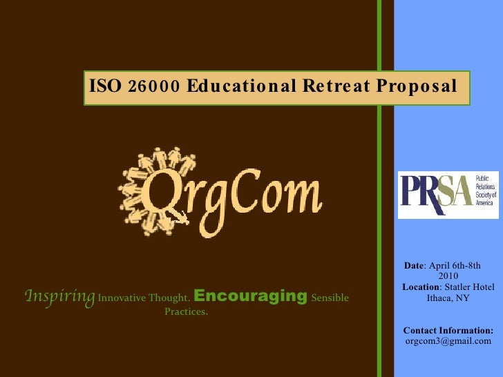 Date : April 6th-8th  2010 Location : Statler Hotel Ithaca, NY Contact Information: [email_address] <ul><li>ISO 26000 Educ...