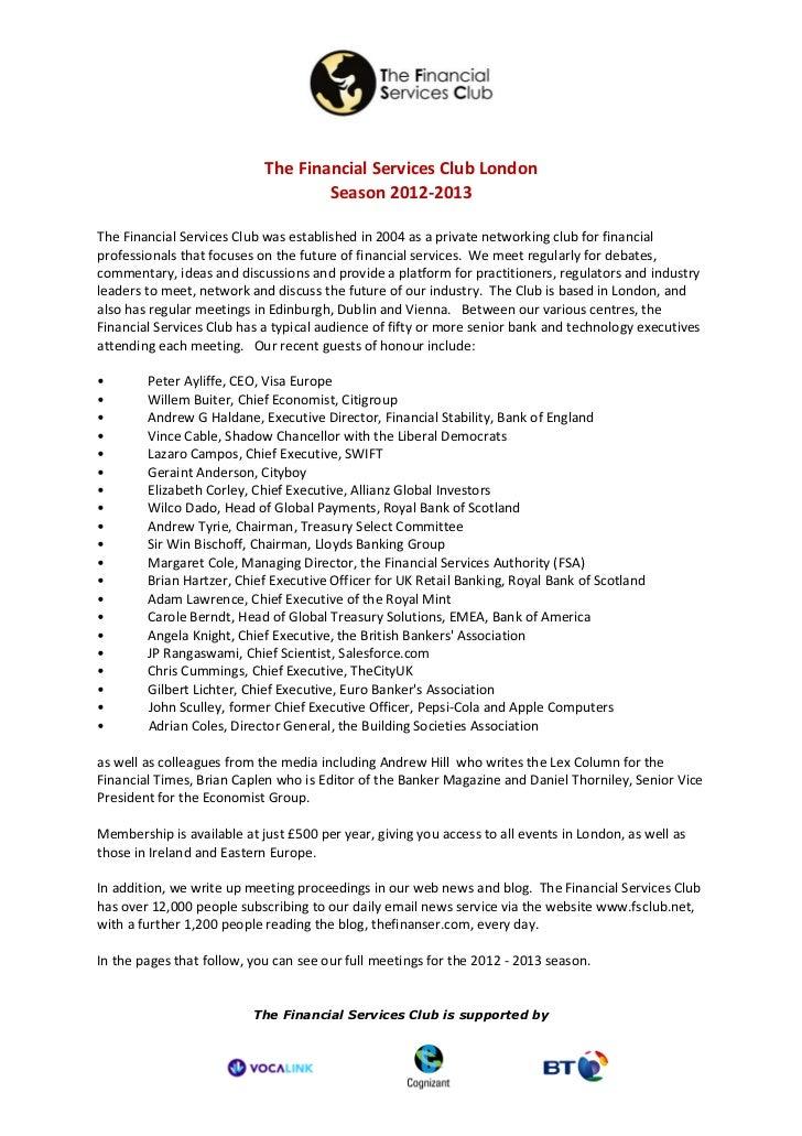 The Financial Services Club London                                    Season 2012-2013The Financial Services Club was esta...