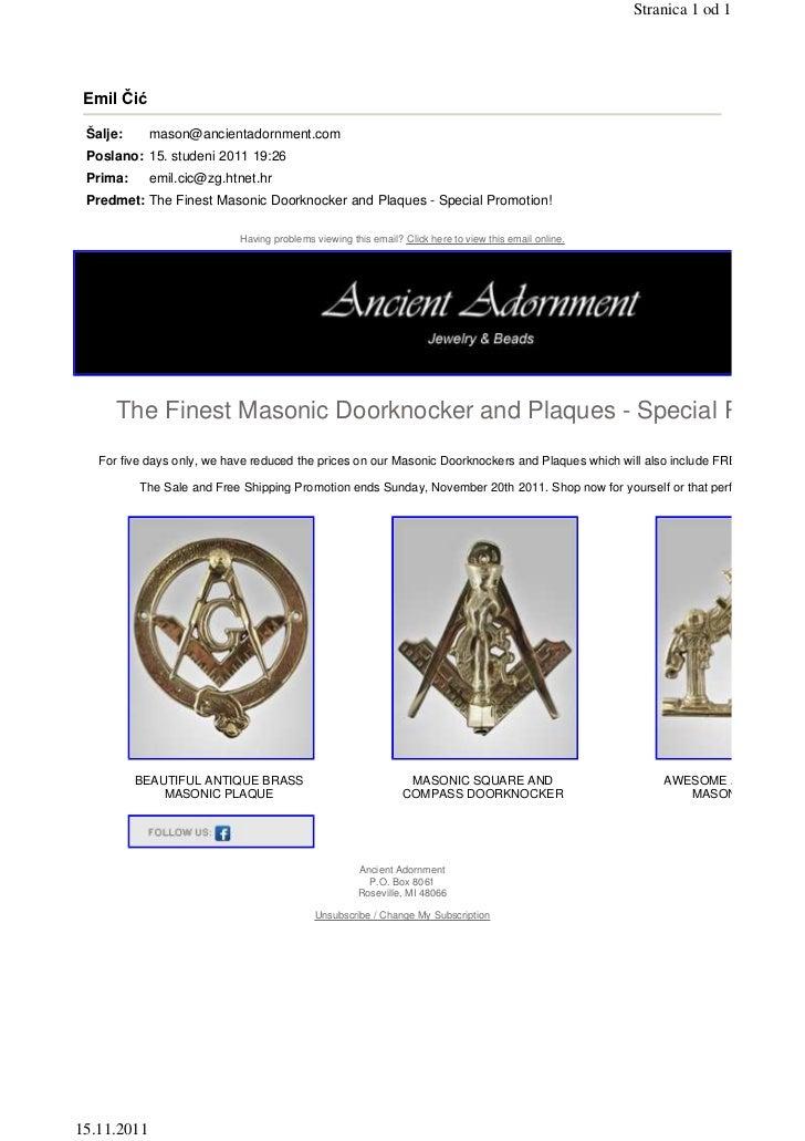 Stranica 1 od 1 Emil Čić Šalje:      mason@ancientadornment.com Poslano: 15. studeni 2011 19:26 Prima:      emil.cic@zg.ht...