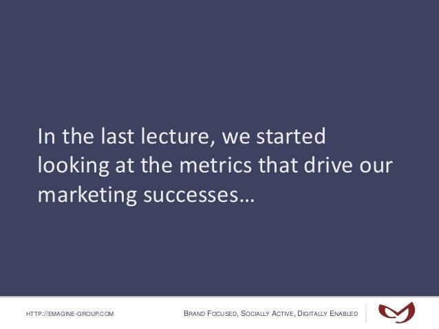 The First 10 Metrics - Part III Slide 2