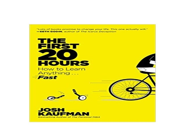 Detail Book Title : The First 20 Hours How to Learn Anything Fast Format : PDF,kindle,epub Language : English ASIN : 15918...
