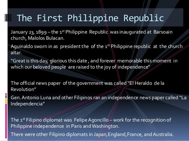 """the history of first philippine republic 23 of every year """"the first philippine republic day"""" and making it a  instill a  sense of pride for the rich and noble history of the filipino nation."""