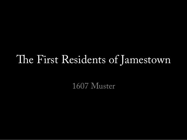 The First Residents of Jamestown 1607 Muster