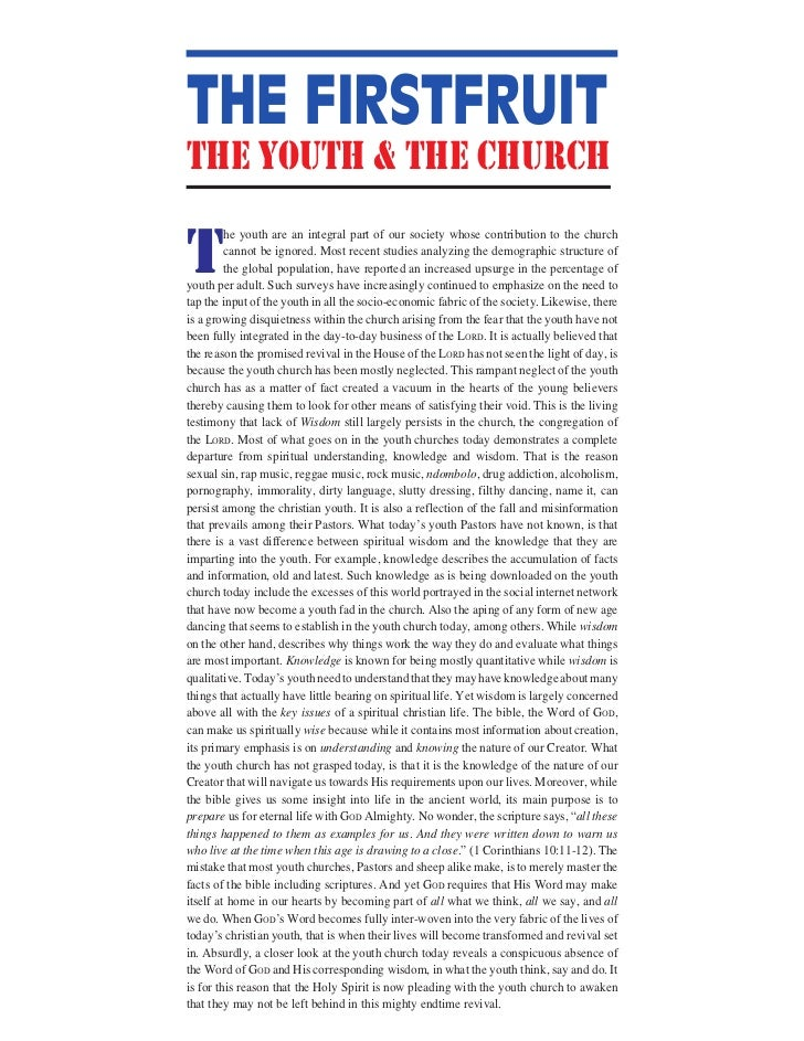 THE FIRSTFRUITthe youth & the churchT         he youth are an integral part of our society whose contribution to the churc...