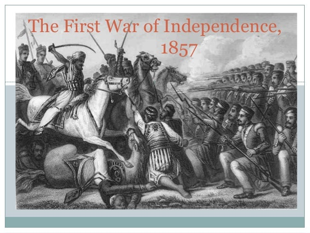 The First War of Independence, 1857