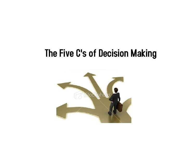 The Five Cs of Decision Making