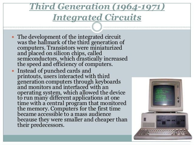 the five generations of computersthird generation (1964 1971)integrated circuits