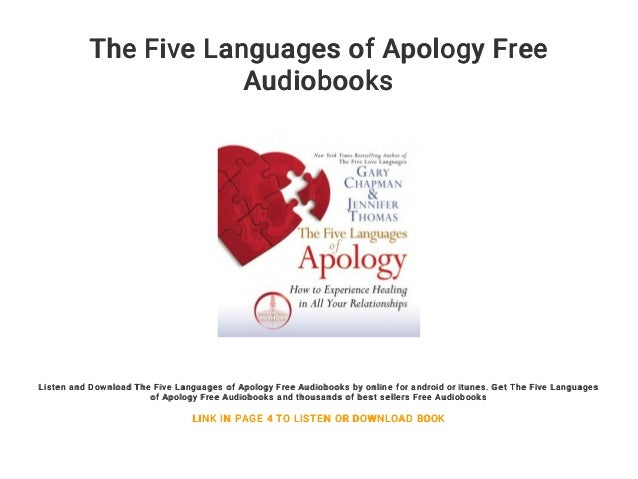 How to Experience Healing in all Your Relationships The Five Languages of Apology