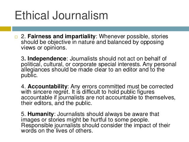 an analysis of the importance of accuracy in ethics of journalism Ethics in journalism are based on professional conduct, morality and the truth not adhering to these fundamental principles leads to misrepresenting or misleading members of the public, and in some cases jeopardizing their lives.