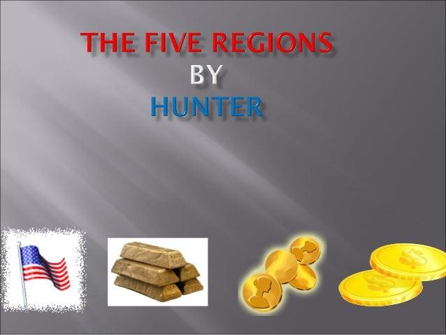 The five regions Hunter