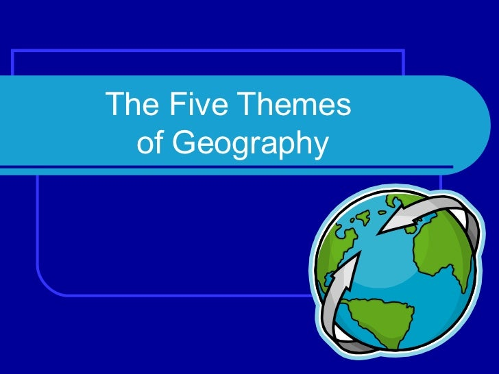 the five themes of geography The five themes of geography are location, place, human-environmental interaction, movement, and regions they together describe a place from a geographical point of view place has to do with the .