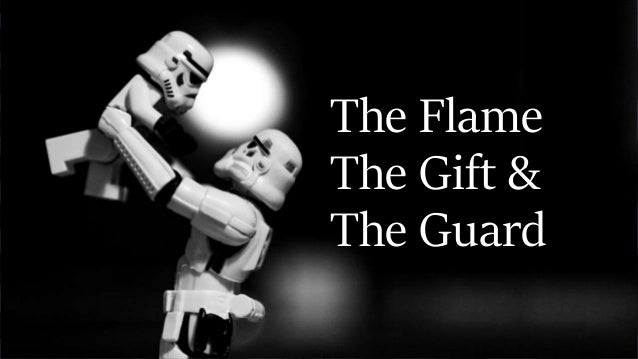 The Flame The Gift & The Guard