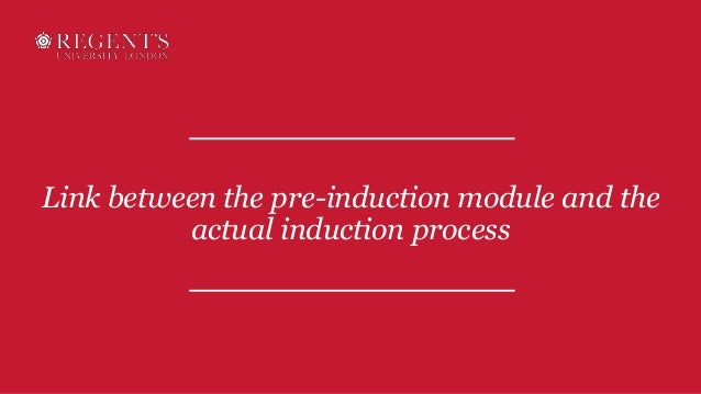 Link between the pre-induction module and the actual induction process