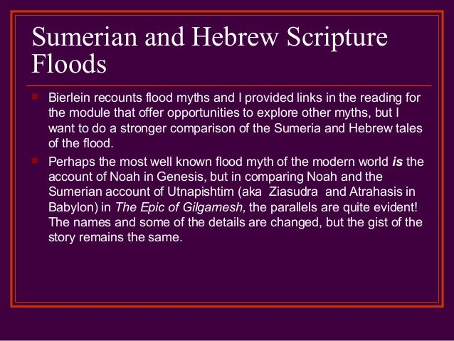 a comparison of the genesis flood and the flood of gilgamesh The bible and the epic of gilgamesh share of eden story in genesis and the story of mesopotamian epic of gilgamesh and the biblical flood.
