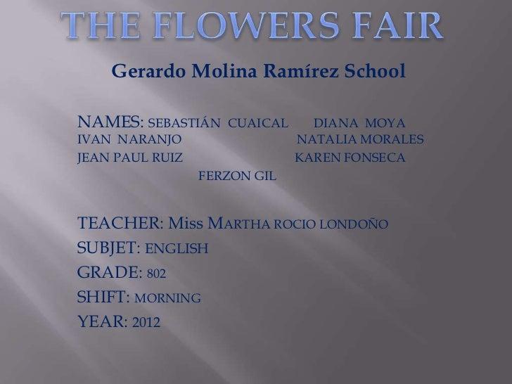 Gerardo Molina Ramírez SchoolNAMES: SEBASTIÁN    CUAICAL     DIANA MOYAIVAN NARANJO                  NATALIA MORALESJEAN P...