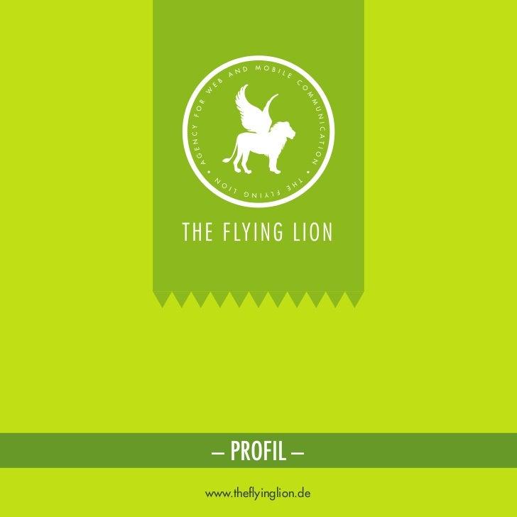 – PROFIL –www.theflyinglion.de