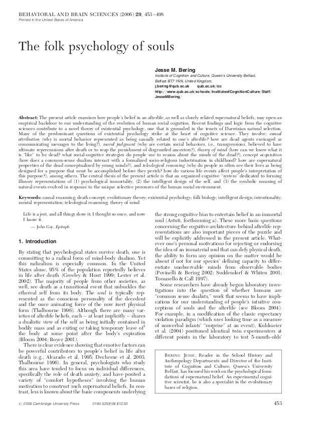The folk psychology of souls Jesse M. Bering Institute of Cognition and Culture, Queen's University Belfast, Belfast BT7 1...