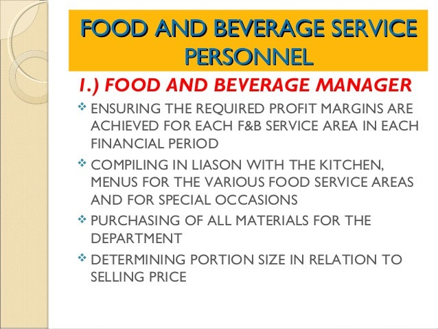 The Food And Beverage Service Department