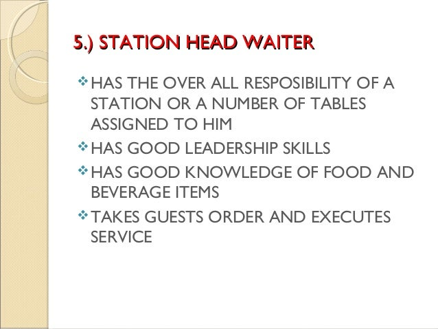 Food And Beverage Service Waiter Job Description The Food And