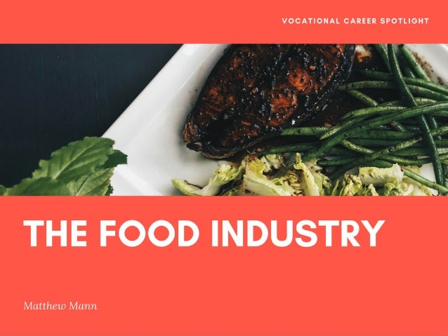 Vocational Career Spotlight: The Food Industry