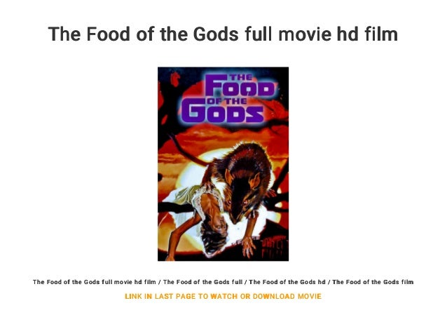 The Food Of The Gods Full Movie Hd Film