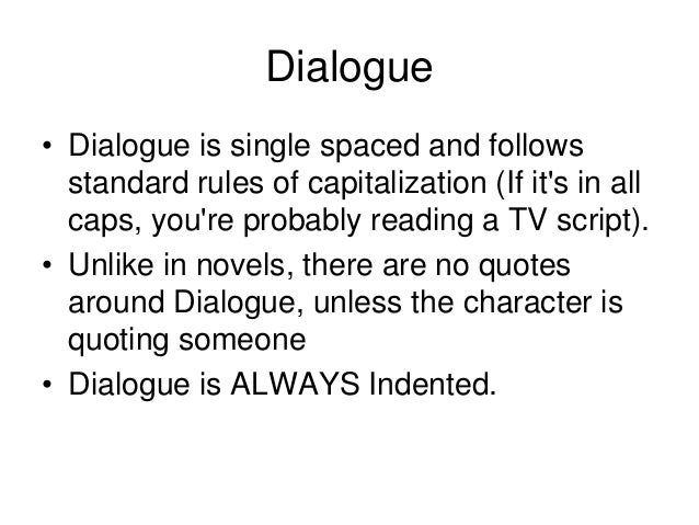 The format of a screenplay