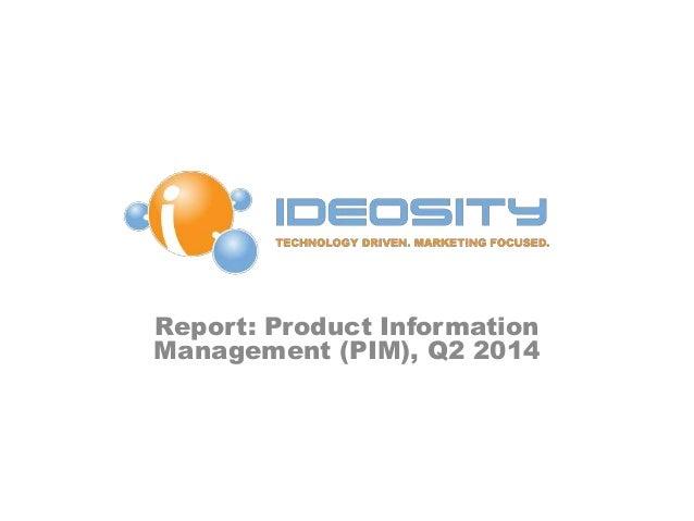 Report: Product Information Management (PIM), Q2 2014