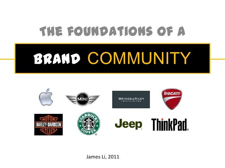 The foundations of a<br />BRANDCOMMUNITY<br />