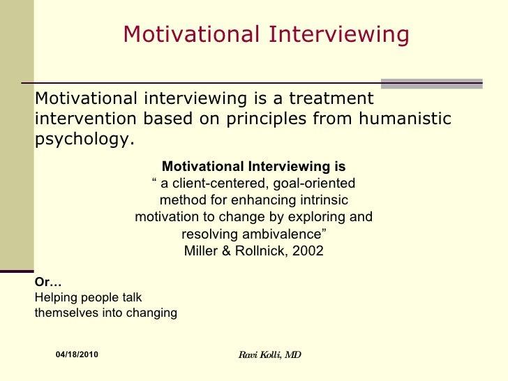 Motivational Interviewing by Ravi Kolli,MD Slide 2