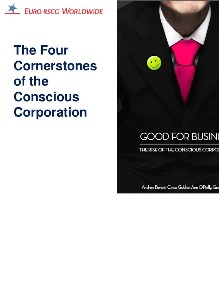The FourCornerstonesof theConsciousCorporation