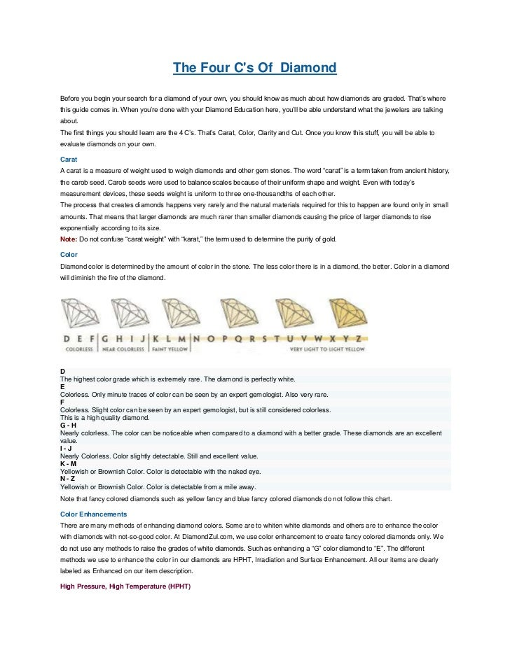 The Four C's Of  Diamond<br />Before you begin your search for a diamond of your own, you should know as much about how di...