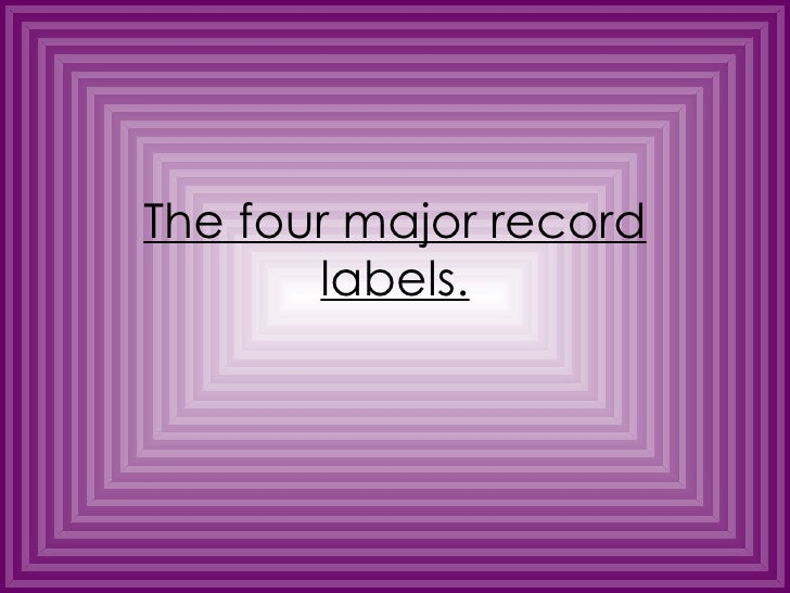 The four major record labels.